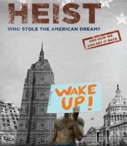 Heist - Who stole the American Dream